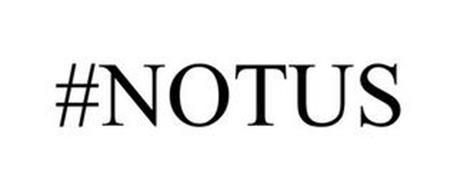 #NOTUS