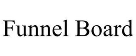 FUNNEL BOARD