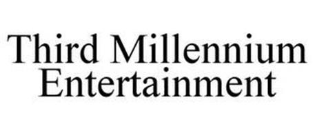 THIRD MILLENNIUM ENTERTAINMENT