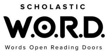 SCHOLASTIC W.O.R.D. WORDS OPEN READING DOORS