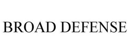 BROAD DEFENSE