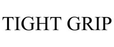 TIGHT GRIP