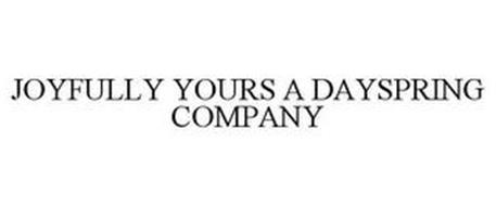 JOYFULLY YOURS A DAYSPRING COMPANY