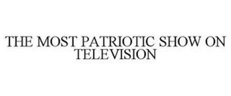 THE MOST PATRIOTIC SHOW ON TELEVISION