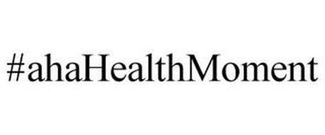 #AHAHEALTHMOMENT