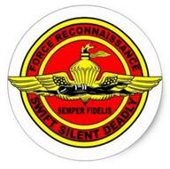FORCE RECONNAISSANCE SEMPER FIDELIS SWIFT SILENT DEADLY