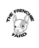 THE FRENCHIE YARD