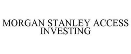 MORGAN STANLEY ACCESS INVESTING