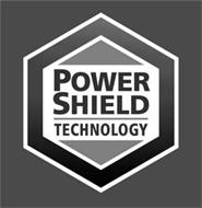 POWER SHIELD TECHNOLOGY