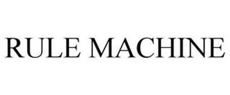 RULE MACHINE