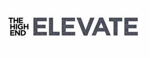 THE HIGH END ELEVATE