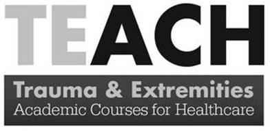 TEACH TRAUMA & EXTREMITIES ACADEMIC COURSES FOR HEALTHCARE