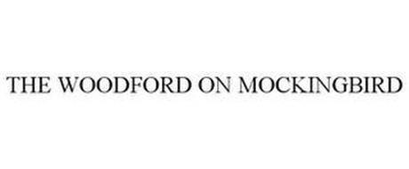 THE WOODFORD ON MOCKINGBIRD