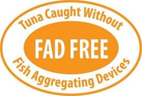 TUNA CAUGHT WITHOUT FISH AGGREGATING DEVICES AND FAD FREE