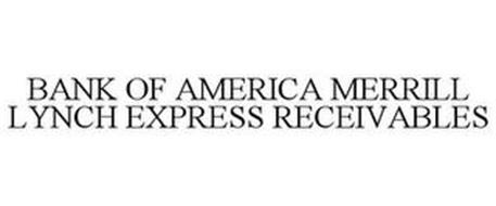 BANK OF AMERICA MERRILL LYNCH EXPRESS RECEIVABLES