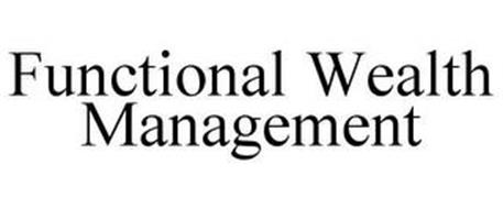 FUNCTIONAL WEALTH MANAGEMENT