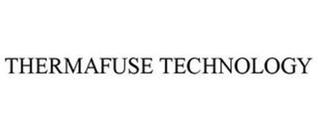THERMA-FUSE TECHNOLOGY