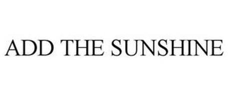 ADD THE SUNSHINE