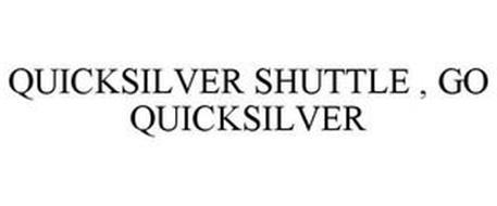 QUICKSILVER SHUTTLE