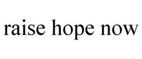 RAISE HOPE NOW