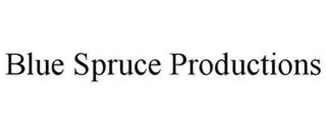 BLUE SPRUCE PRODUCTIONS
