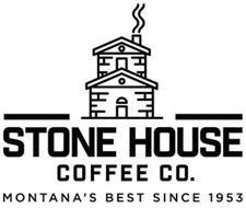 STONE HOUSE COFFEE CO. MONTANA'S BEST SINCE 1953