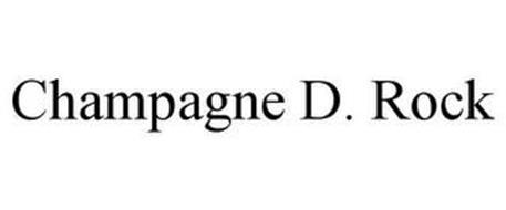CHAMPAGNE D. ROCK