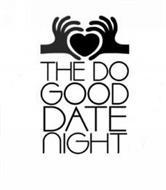 THE DO GOOD DATE NIGHT