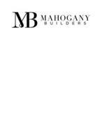 MB MAHOGANY BUILDERS