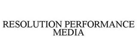 RESOLUTION PERFORMANCE MEDIA