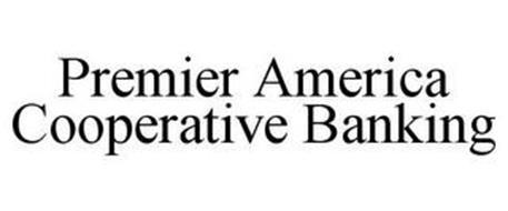 PREMIER AMERICA COOPERATIVE BANKING