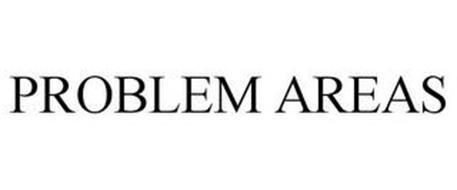 PROBLEM AREAS