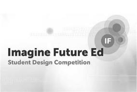 IMAGINE FUTURE ED STUDENT DESIGN COMPETITION IF