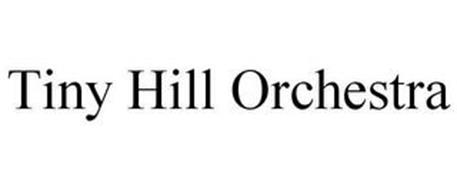 TINY HILL ORCHESTRA