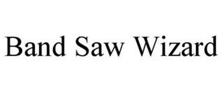 BAND SAW WIZARD