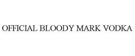 OFFICIAL BLOODY MARK VODKA