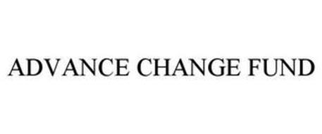 ADVANCE CHANGE FUND