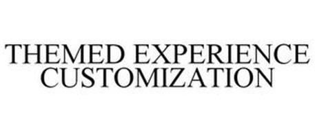 THEMED EXPERIENCE CUSTOMIZATION