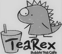 TEAREX BUBBLE TEA CAFE