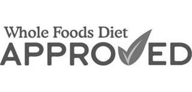 WHOLE FOODS DIET APPRO ED