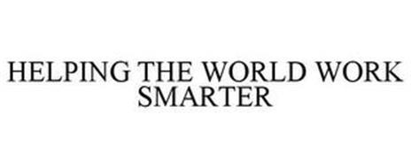HELPING THE WORLD WORK SMARTER