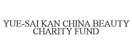 YUE-SAI KAN CHINA BEAUTY CHARITY FUND