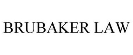 BRUBAKER LAW
