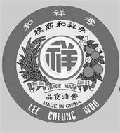 LEE CHEUNG WOO TRADE MARK MADE IN CHINA