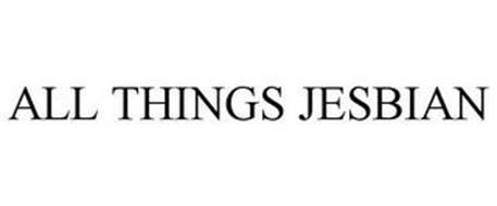 ALL THINGS JESBIAN