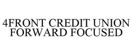 4FRONT CREDIT UNION FORWARD FOCUSED