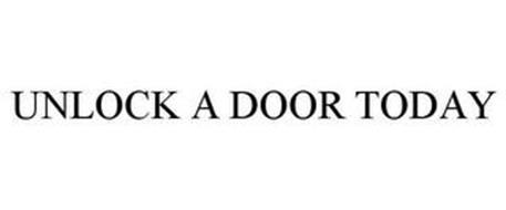 UNLOCK A DOOR TODAY