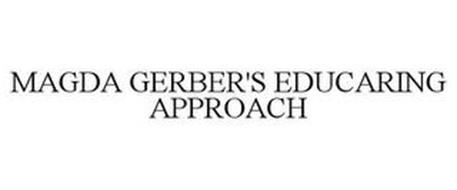 MAGDA GERBER'S EDUCARING APPROACH