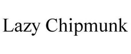 LAZY CHIPMUNK