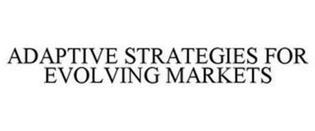 ADAPTIVE STRATEGIES FOR EVOLVING MARKETS